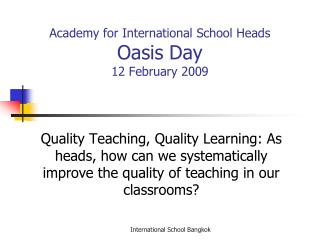 academy for international school heads oasis day