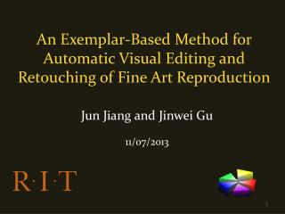 An Exemplar-Based Method for Automatic Visual Editing and Retouching of Fine Art Reproduction