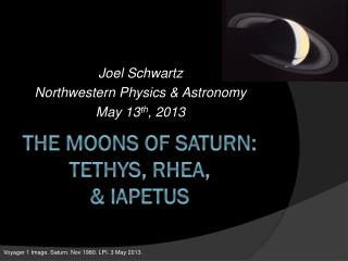 The Moons of Saturn: Tethys, Rhea, & Iapetus