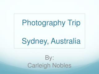 Photography Trip Sydney, Australia
