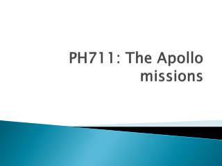 PH711: The Apollo missions