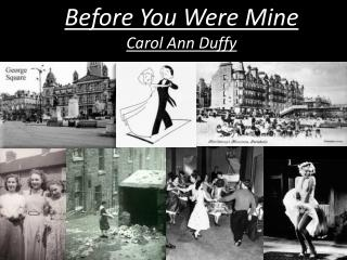 Before You Were Mine Carol Ann Duffy