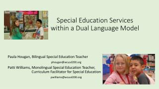 Special  Education Services within a Dual Language Model