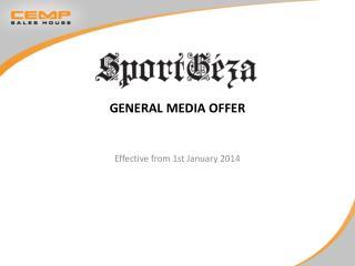 General media offer