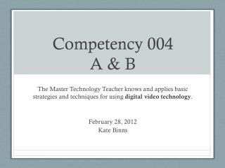 Competency 004 A & B