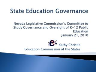 state education governance  nevada legislative commission s committee to study governance and oversight of k-12 public e