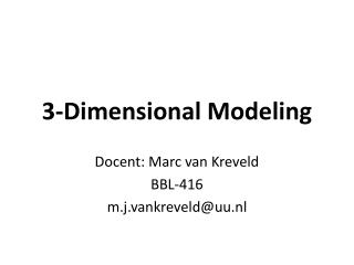 3-Dimensional Modeling