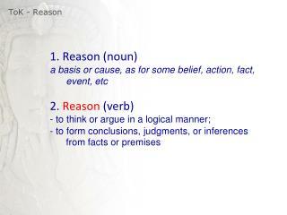 ToK  - Reason