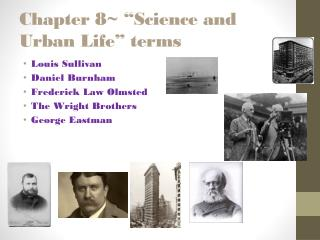 Chapter 8~ �Science and Urban Life� terms