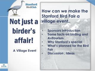 Not just a birder's affair!