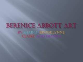 Berenice  Abbott Art