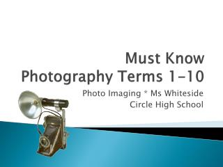 Must Know  Photography Terms 1-10