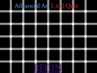 Advanced Art  L to J Quiz