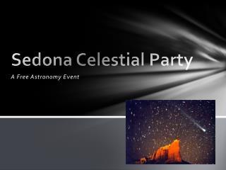 Sedona Celestial Party