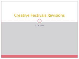 Creative Festivals Revisions