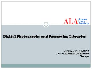 Digital Photography and Promoting Libraries