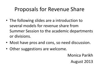Proposals for Revenue Share