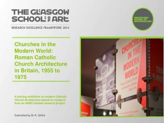 Churches in the  Modern World: Roman Catholic Church Architecture in Britain, 1955 to 1975