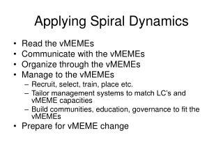 applying spiral dynamics