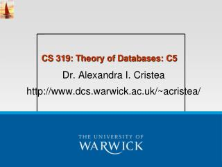CS 319: Theory of Databases: C5