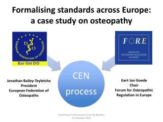 Formalising standards across Europe: a case study  on  osteopathy