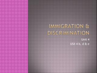 Immigration & Discrimination