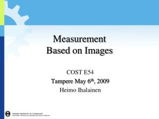 Measurement Based  on  Images