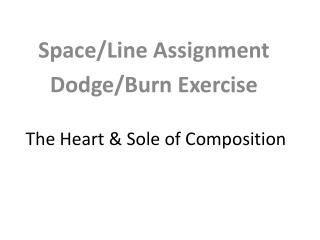 The Heart & Sole of Composition