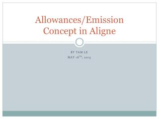 Allowances/Emission Concept in Aligne