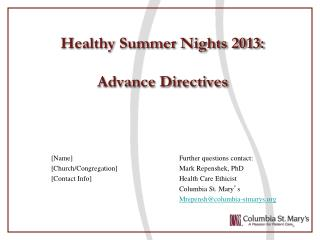 Healthy Summer Nights 2013: Advance Directives