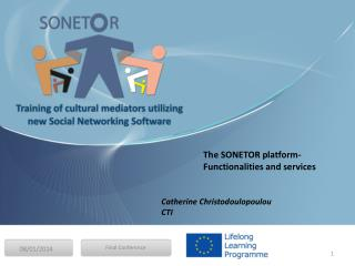 The SONETOR platform- Functionalities and services