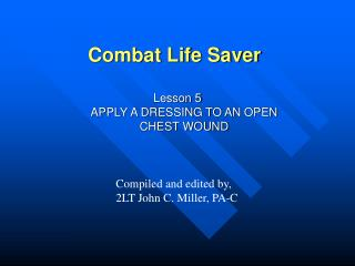lesson 5 apply a dressing to an open chest wound