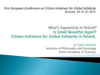 First European Conference on  Citizen  Initiatives for Global  Solidarity Brussels , 30-31.01.2014