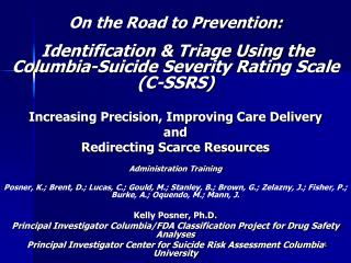On the Road to Prevention: Identification & Triage Using the Columbia-Suicide Severity Rating Scale (C-SSRS) Increasing