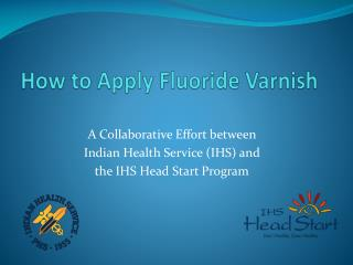 how to apply fluoride varnish