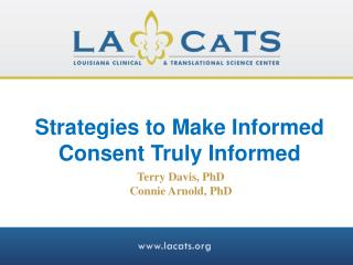 Strategies to Make Informed Consent Truly Informed