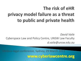 The risk of  eHR privacy  model failure  as  a  threat  to public and private health