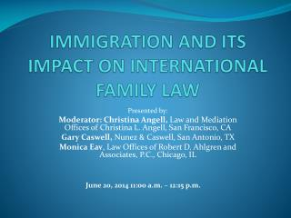 IMMIGRATION AND ITS IMPACT ON INTERNATIONAL FAMILY LAW