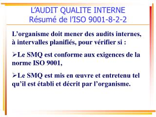 l audit qualite interne r sum  de l iso 9001-8-2-2