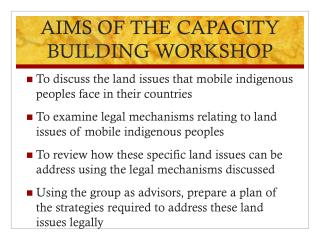 AIMS  OF THE CAPACITY BUILDING WORKSHOP