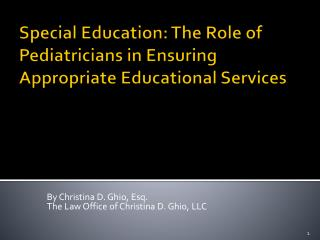 Special Education: The Role of Pediatricians in Ensuring Appropriate Educational Services