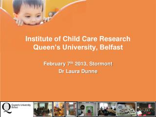 Institute of Child Care Research Queen's University, Belfast