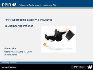 PPIR: Addressing Liability & Insurance in Engineering Practice