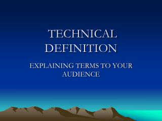 TECHNICAL DEFINITION