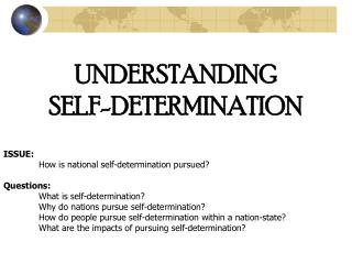 UNDERSTANDING  SELF-DETERMINATION