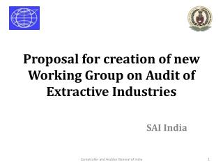 Proposal for creation of new Working Group on Audit of Extractive Industries