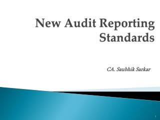 New Audit Reporting  Standards