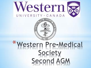 Western Pre-Medical Society  Second AGM