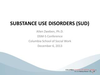 SUBSTANCE USE DISORDERS (SUD)