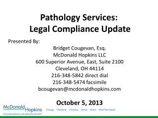 Pathology  Services: Legal Compliance  Update